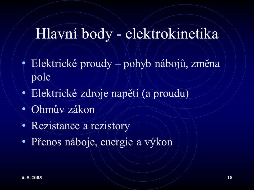 Hlavní body - elektrokinetika