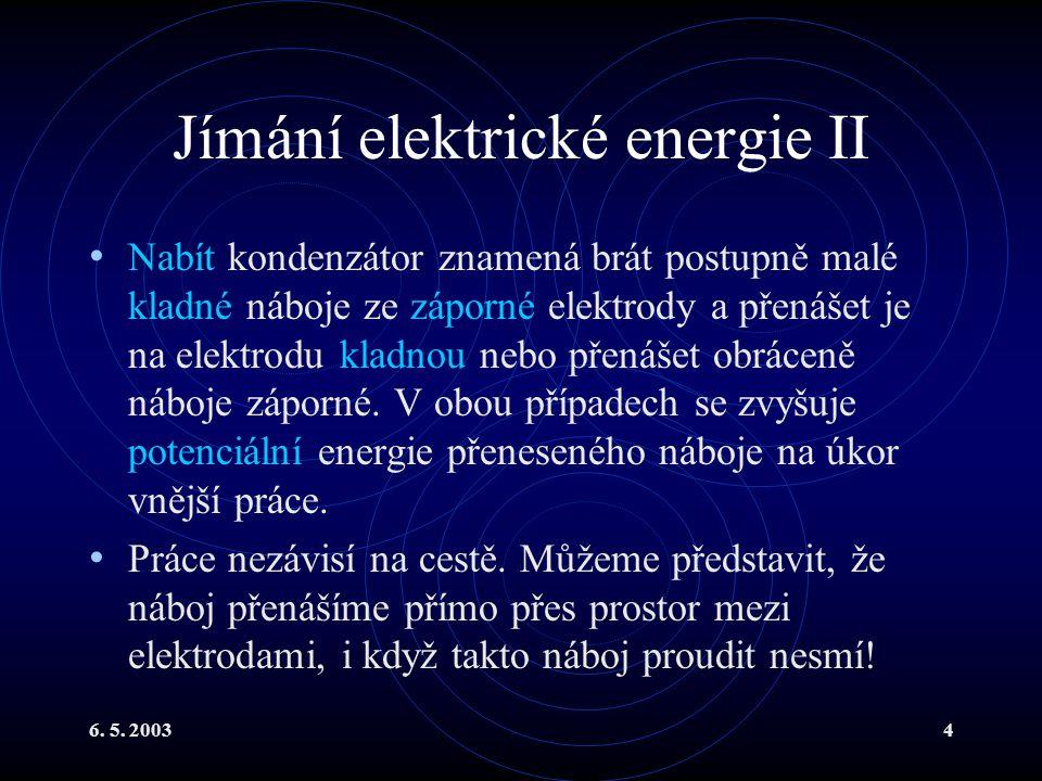 Jímání elektrické energie II