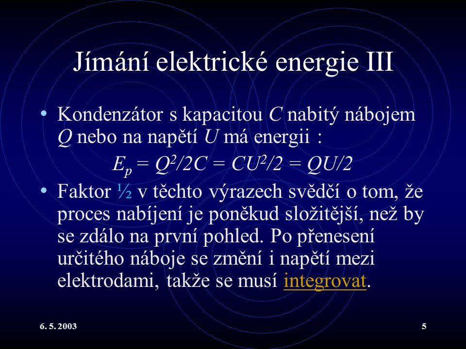 Jímání elektrické energie III
