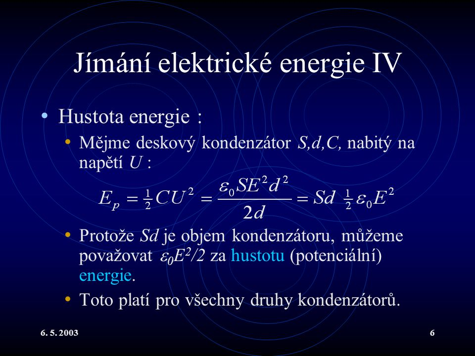 Jímání elektrické energie IV