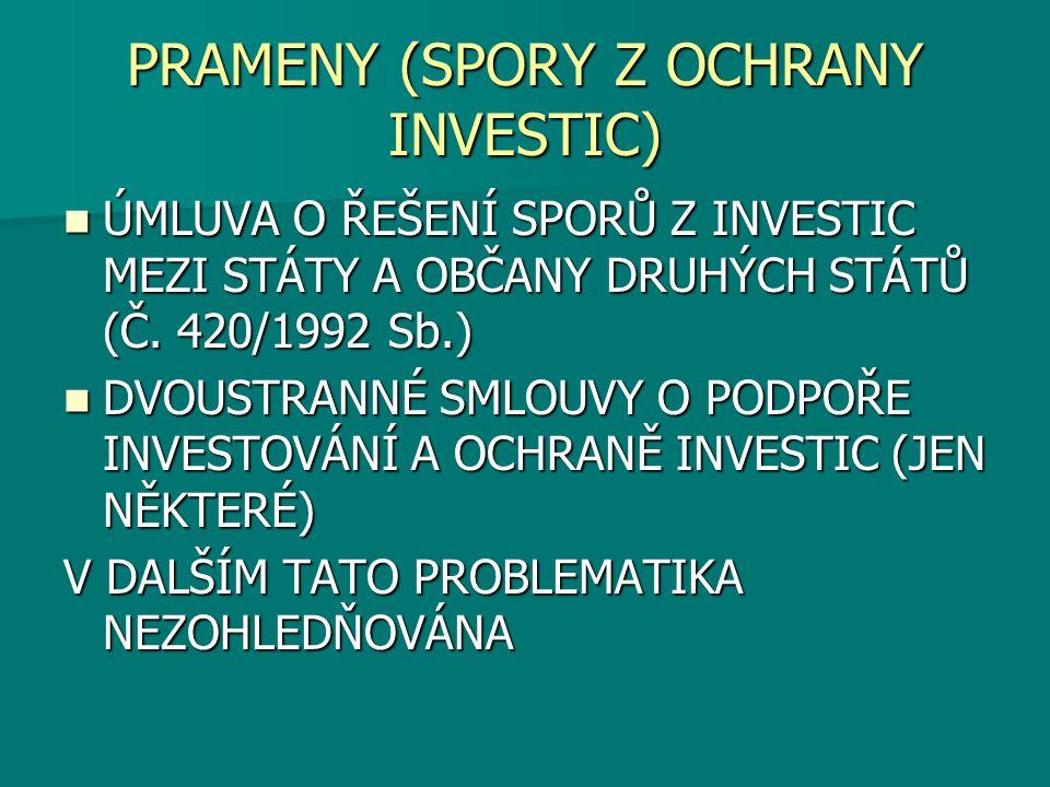 PRAMENY (SPORY Z OCHRANY INVESTIC)
