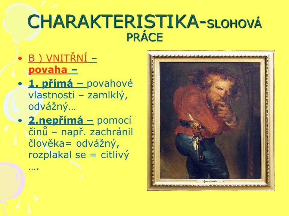 CHARAKTERISTIKA-SLOHOVÁ PRÁCE
