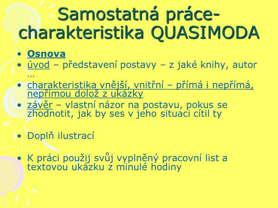 Samostatná práce-charakteristika QUASIMODA