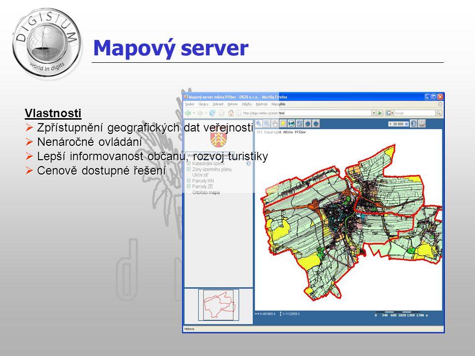 Mapový server Vlastnosti Zpřístupnění geografických dat veřejnosti