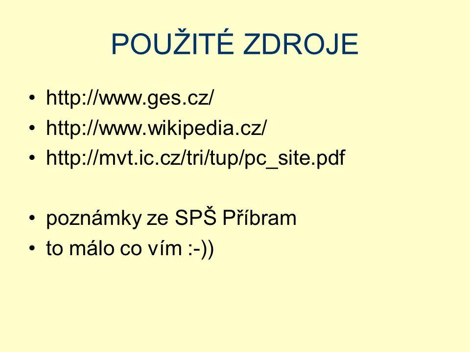 POUŽITÉ ZDROJE http://www.ges.cz/ http://www.wikipedia.cz/