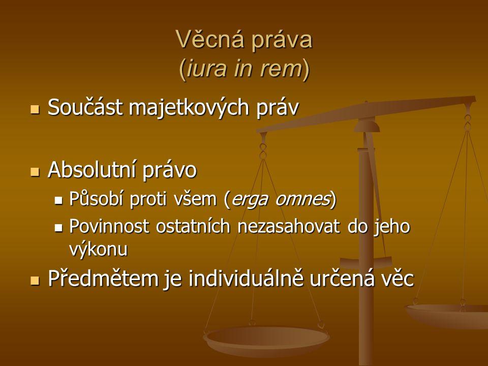 Věcná práva (iura in rem)