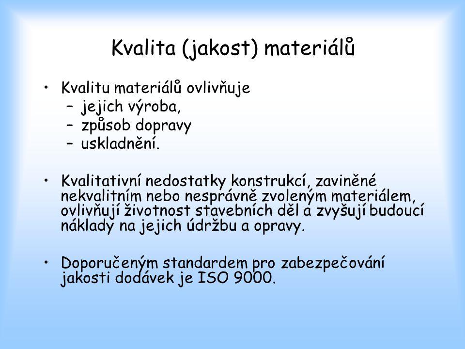 Kvalita (jakost) materiálů