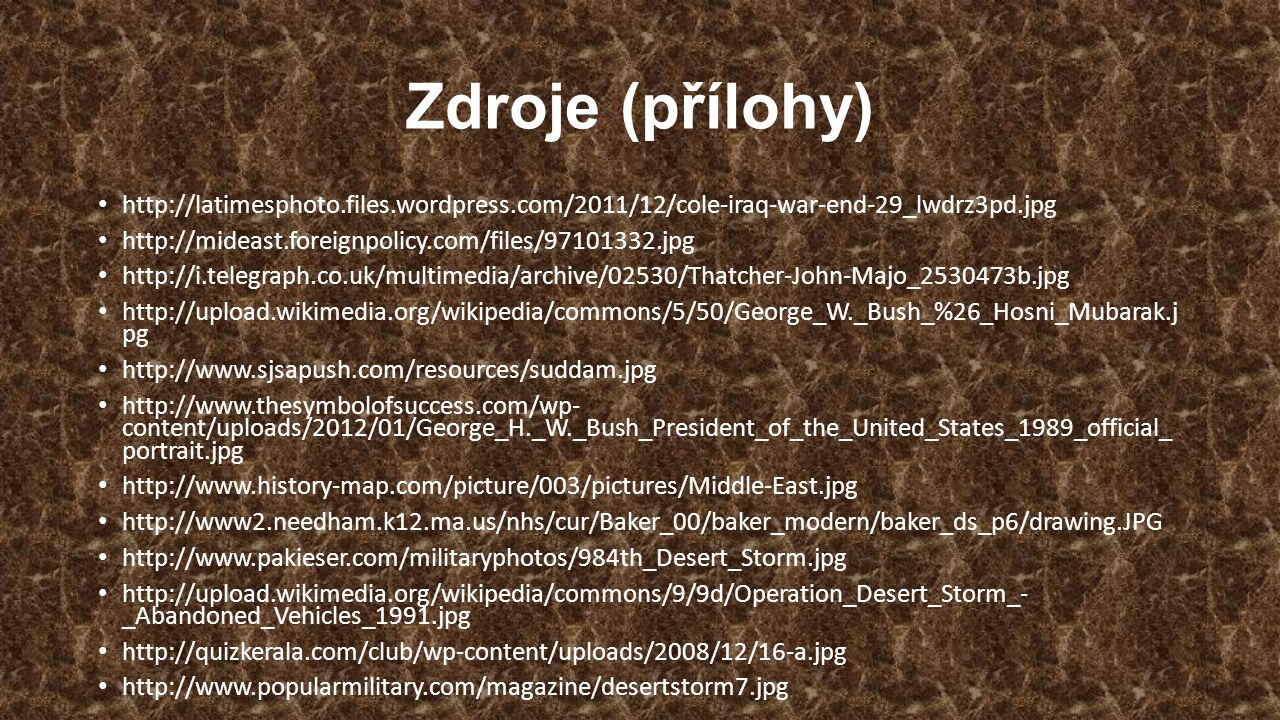 Zdroje (přílohy) http://latimesphoto.files.wordpress.com/2011/12/cole-iraq-war-end-29_lwdrz3pd.jpg.
