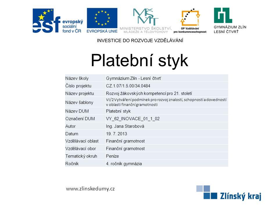 Platební styk www.zlinskedumy.cz Název školy