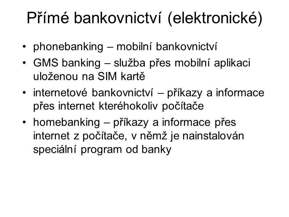 Přímé bankovnictví (elektronické)