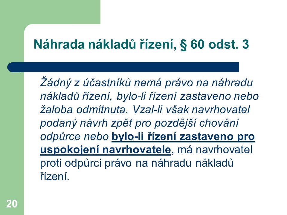Náhrada nákladů řízení, § 60 odst. 3