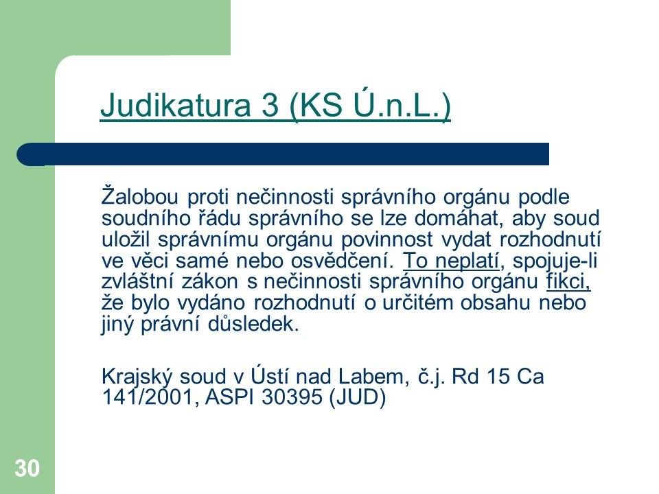 Judikatura 3 (KS Ú.n.L.)