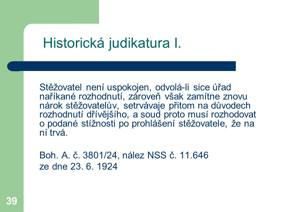 Historická judikatura I.