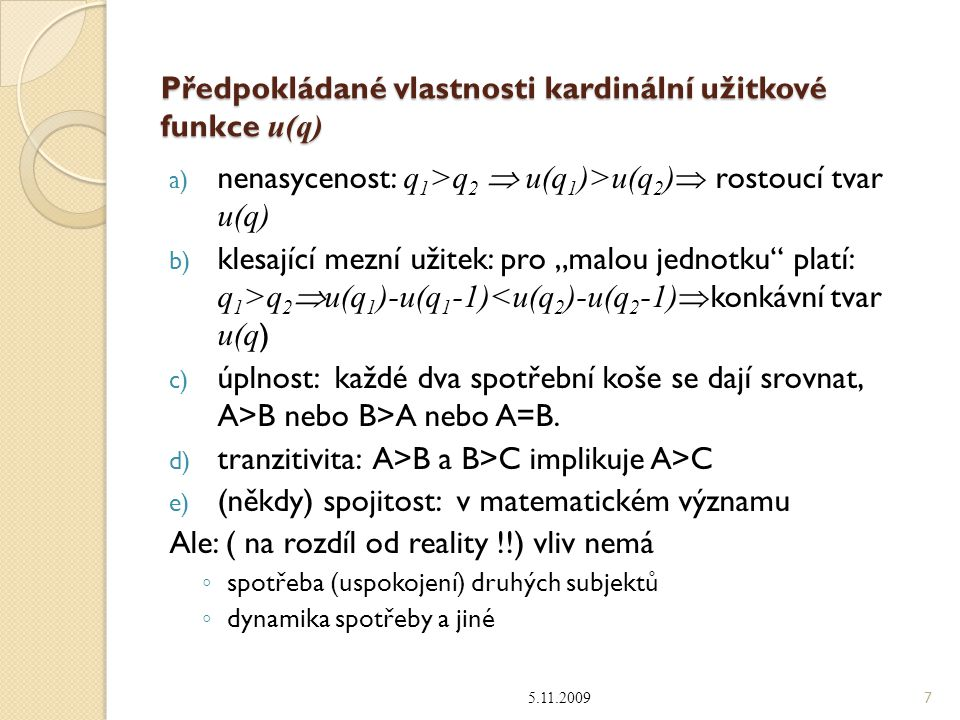 Předpokládané vlastnosti kardinální užitkové funkce u(q)