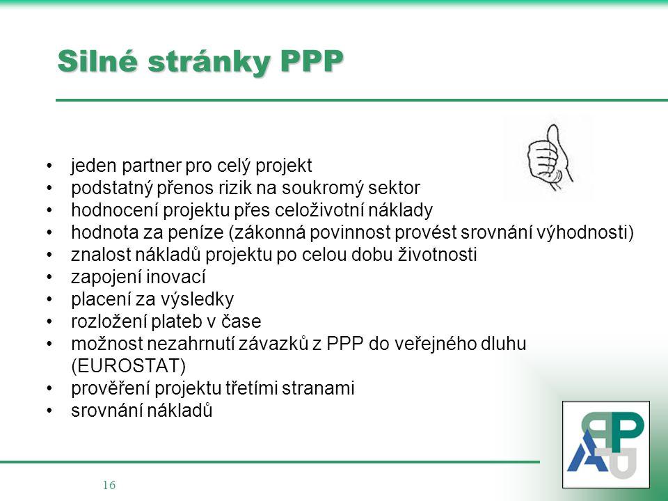 Silné stránky PPP jeden partner pro celý projekt