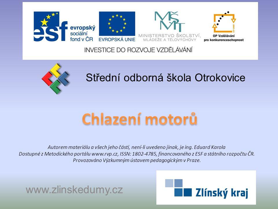 Chlazení motorů Střední odborná škola Otrokovice www.zlinskedumy.cz
