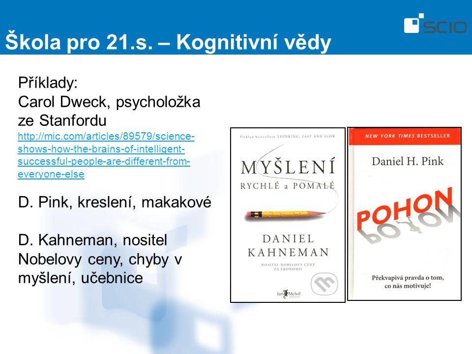 Škola pro 21.s. – Kognitivní vědy