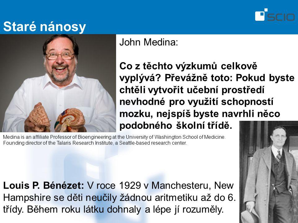 Staré nánosy John Medina: