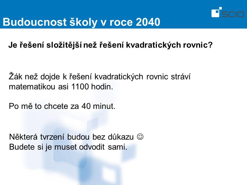 Budoucnost školy v roce 2040