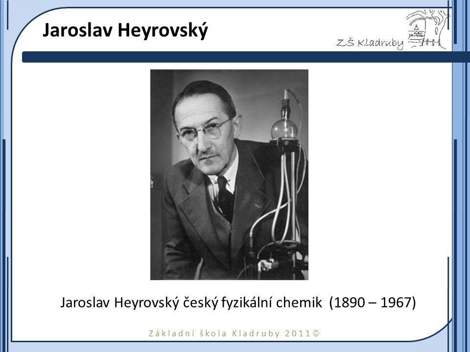 Jaroslav Heyrovský Jaroslav Heyrovský český fyzikální chemik (1890 – 1967)