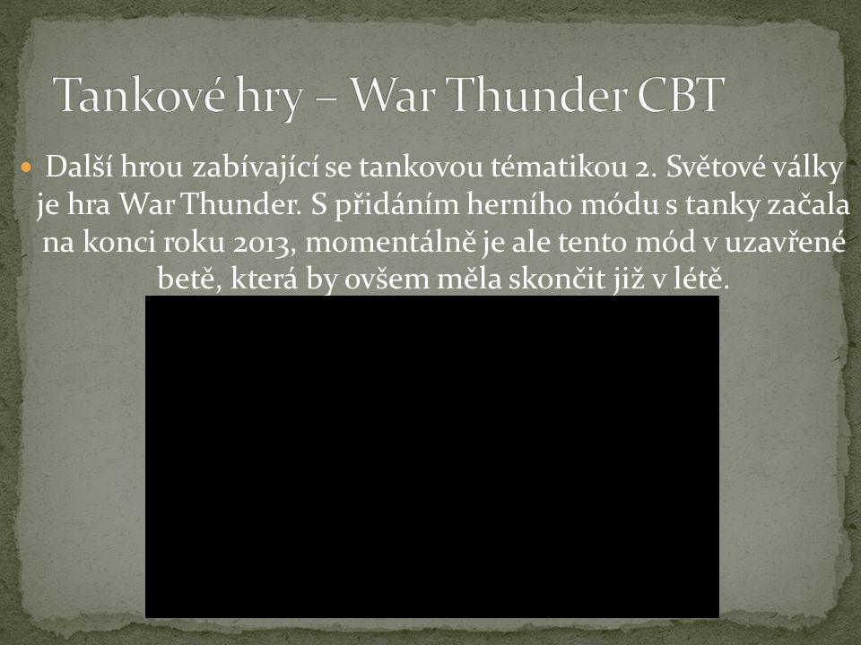 Tankové hry – War Thunder CBT