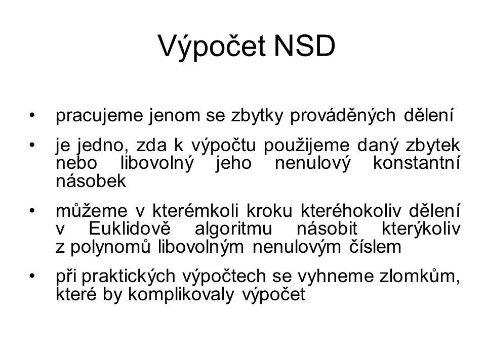 Výpočet NSD pracujeme jenom se zbytky prováděných dělení