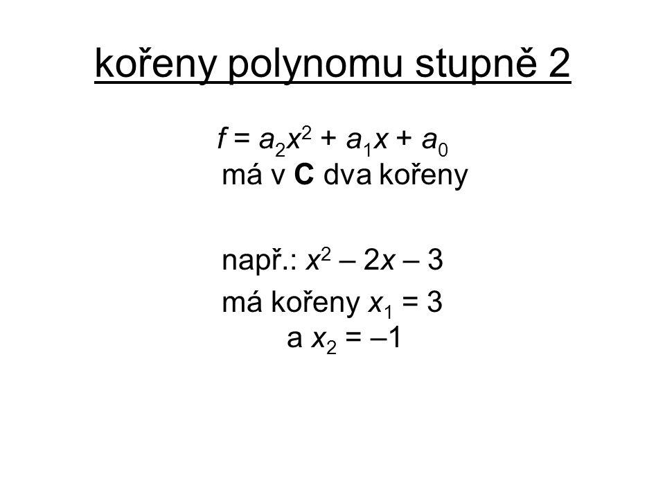 kořeny polynomu stupně 2