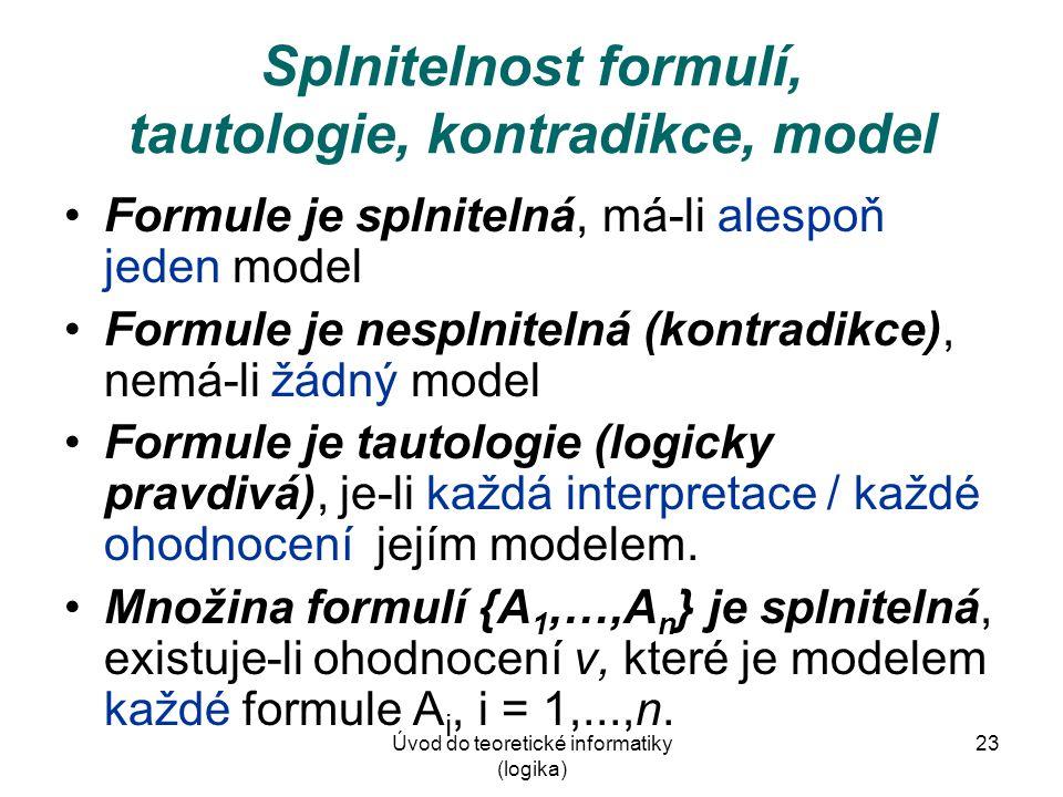 Splnitelnost formulí, tautologie, kontradikce, model