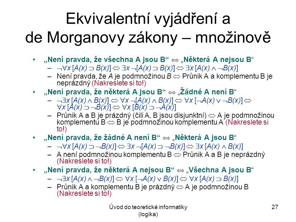 Ekvivalentní vyjádření a de Morganovy zákony – množinově