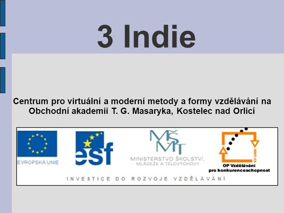3 Indie Centrum pro virtuální a moderní metody a formy vzdělávání na