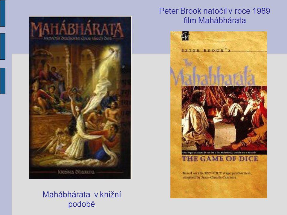 Peter Brook natočil v roce 1989 film Mahábhárata
