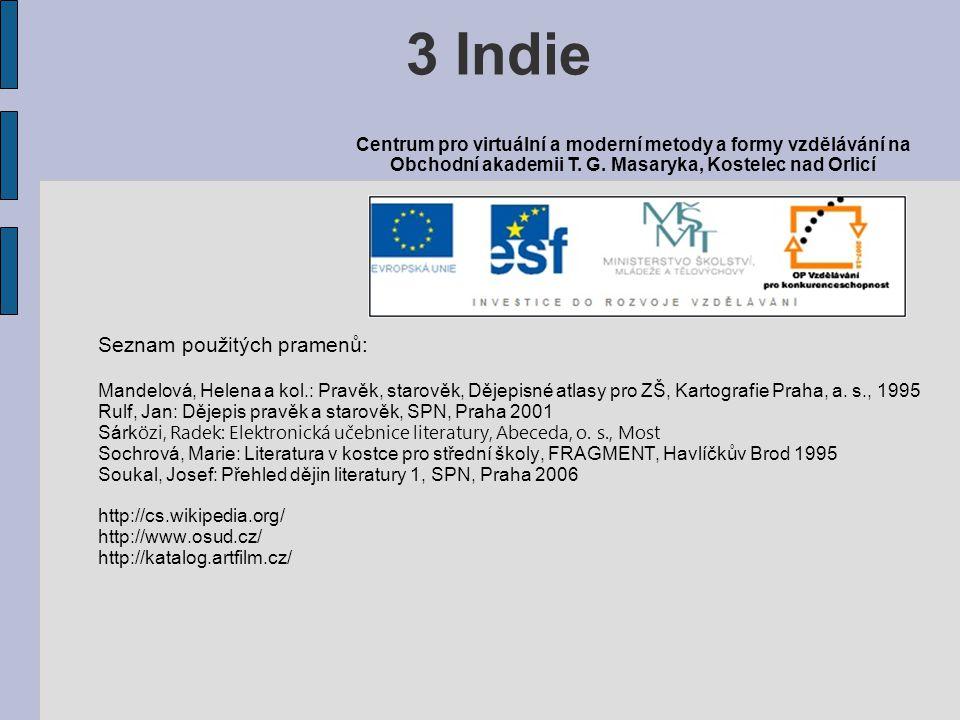 3 Indie Seznam použitých pramenů: