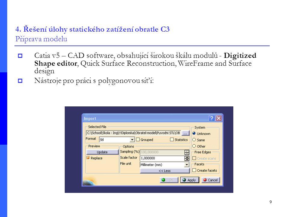 4. Řešení úlohy statického zatížení obratle C3 Příprava modelu