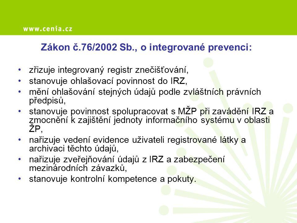 Zákon č.76/2002 Sb., o integrované prevenci: