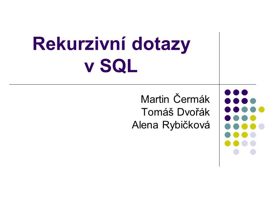 Rekurzivní dotazy v SQL