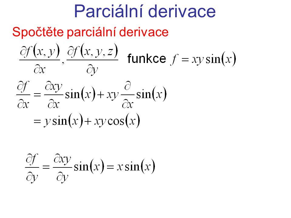 Spočtěte parciální derivace
