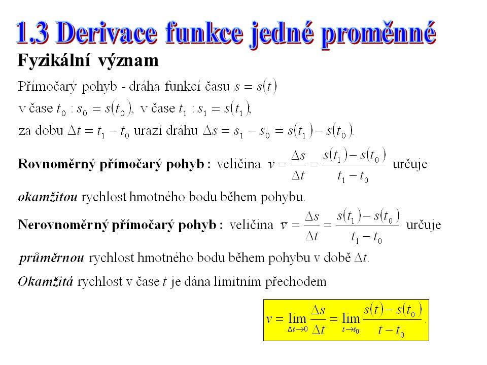 1.3 Derivace funkce jedné proměnné
