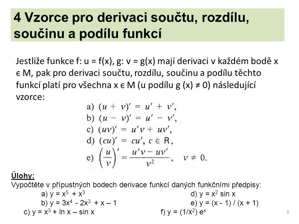 4 Vzorce pro derivaci součtu, rozdílu, součinu a podílu funkcí