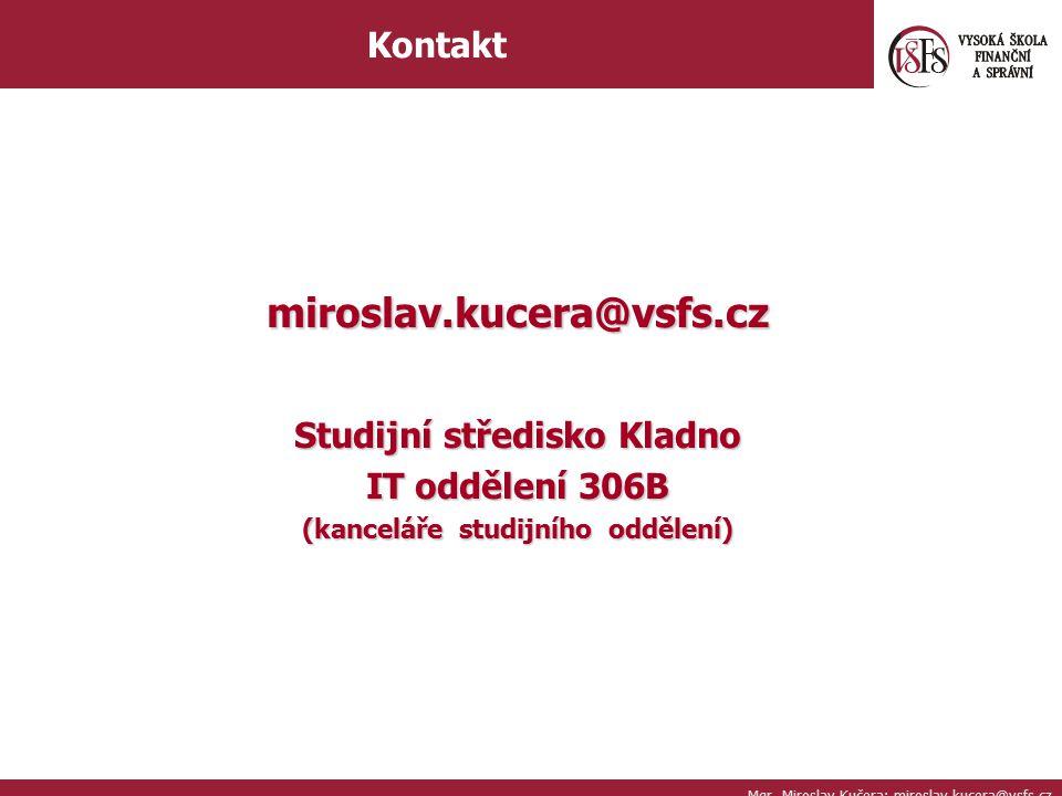 Studijní středisko Kladno (kanceláře studijního oddělení)