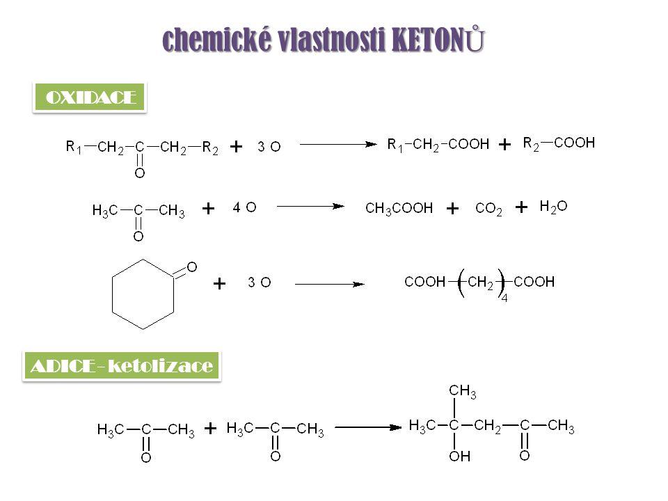chemické vlastnosti KETONŮ