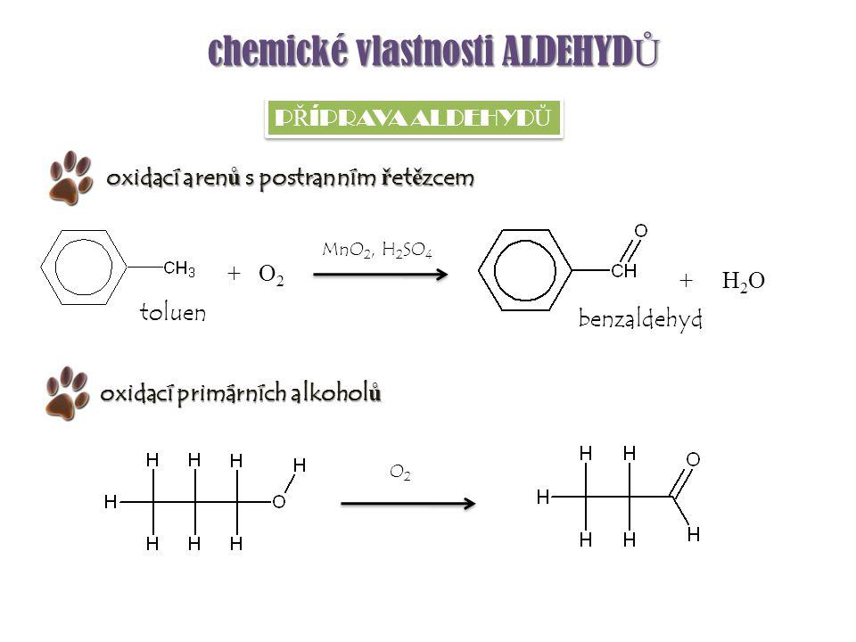 chemické vlastnosti ALDEHYDŮ