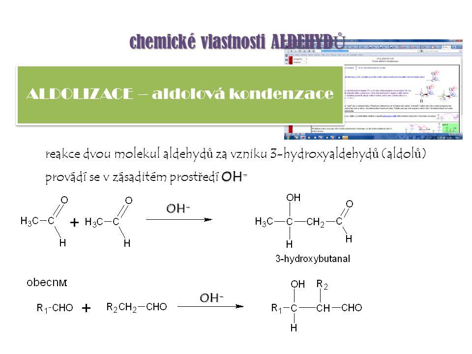 ALDOLIZACE – aldolová kondenzace