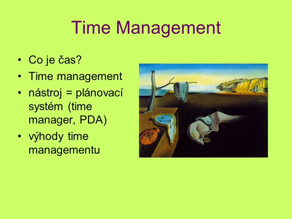 Time Management Co je čas Time management