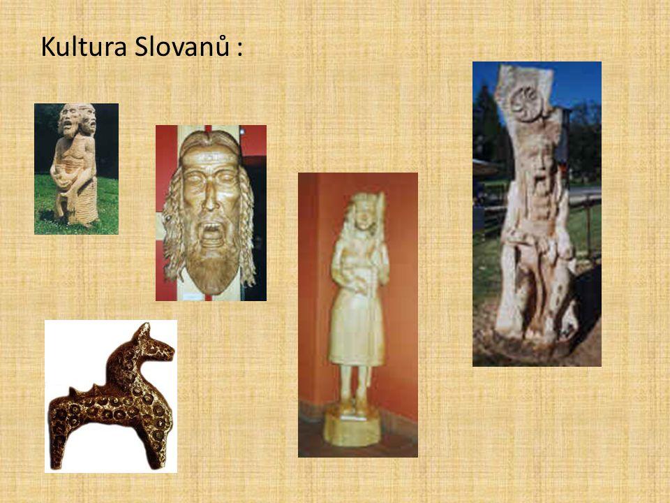 Kultura Slovanů :