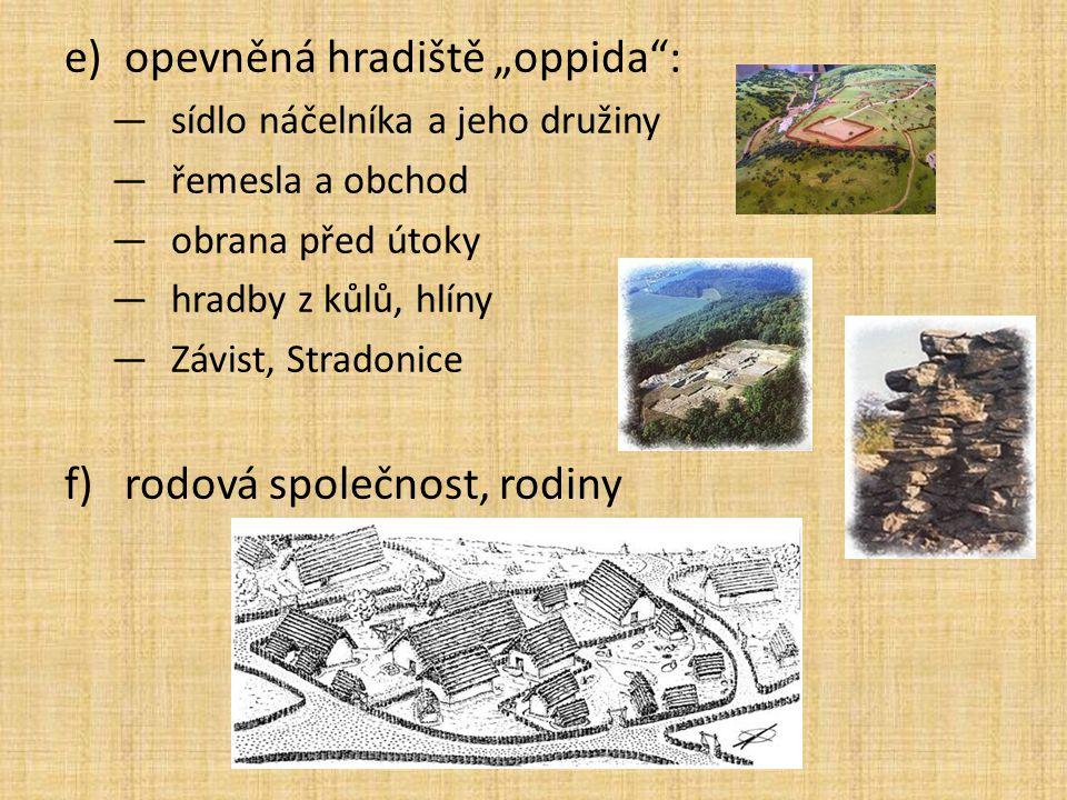 """opevněná hradiště """"oppida :"""