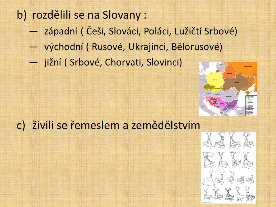 rozdělili se na Slovany :