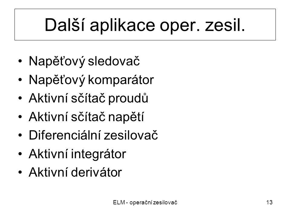 Další aplikace oper. zesil.