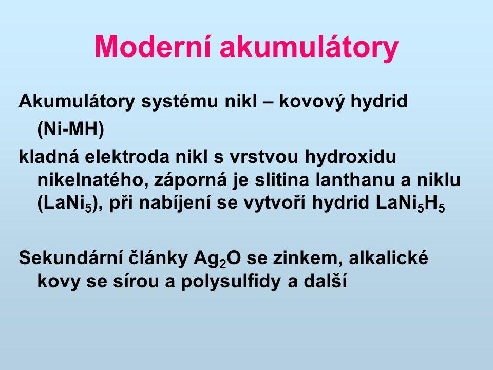 Moderní akumulátory Akumulátory systému nikl – kovový hydrid (Ni-MH)