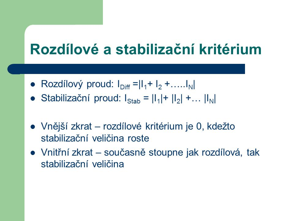 Rozdílové a stabilizační kritérium