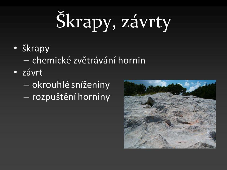 Škrapy, závrty škrapy chemické zvětrávání hornin závrt